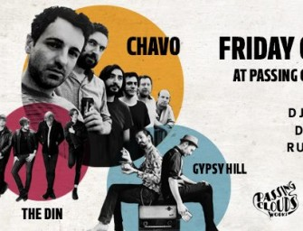 Preview:  Batov Records Presents: Chavo (Album Launch), Gypsy Hill & The Din @ Passing Clouds (London, 9th October 2015)