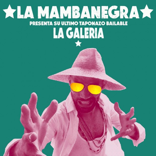 Album Review: La Mambanegra – La Galeria [Afropicks, 21st January 2016]