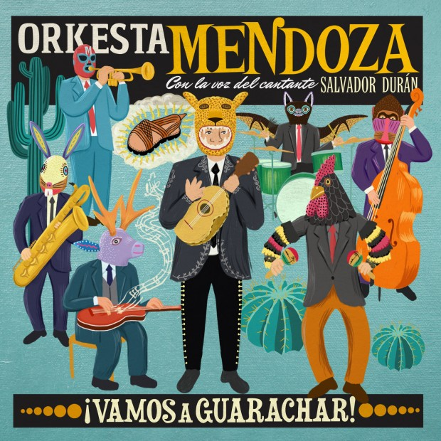 Album Review: Orkesta Mendoza – ¡Vamos A Guarachar! [Glitterbeat Records, 7th October 2016]