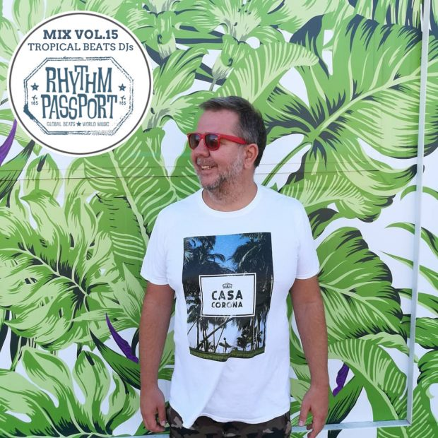 Mixes: Rhythm Passport Vol.15 – Tropical Beats DJs