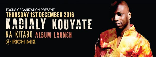 Live Stream: Kadialy Kouyate – Na Kitabo Album Launch @ Rich Mix (1st December 2016, 9:30pm BST/GMT)