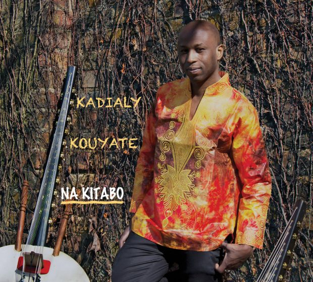 Album Review: Kadialy Kouyate – Na Kitabo [KKSOUNDARCHIVE, 2nd December 2016]