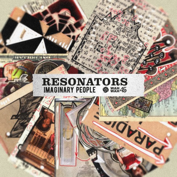 Album Review: Resonators – Imaginary People [Wah Wah 45s, 30th September 2016]