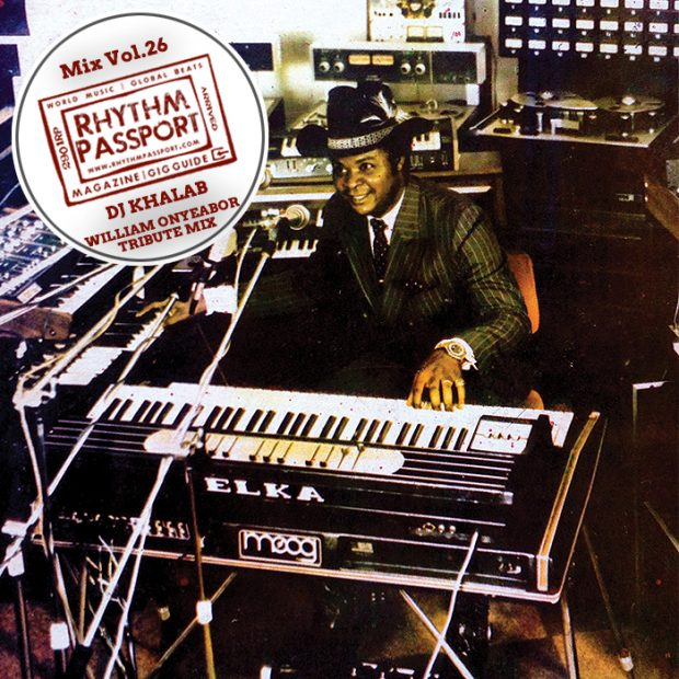 Mixes: Rhythm Passport Vol.26 – DJ Khalab – William Onyeabor Tribute Mix