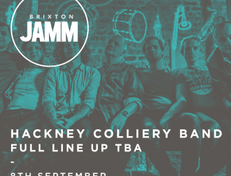 Preview: Hackney Colliery Band @ Brixton Jamm (London, 8th September 2017)