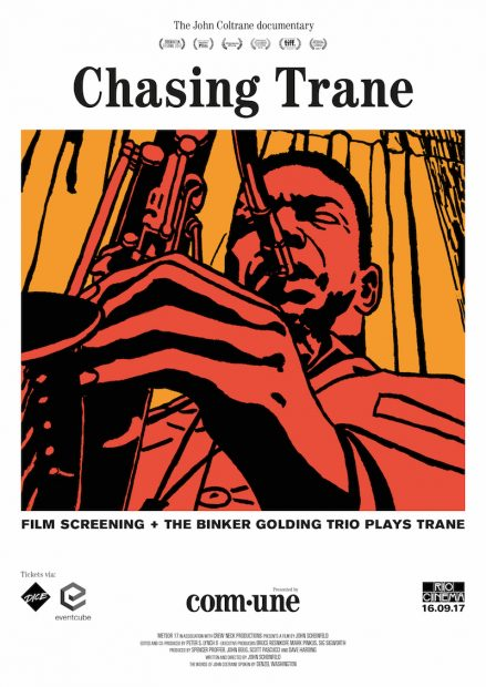 Preview: Chasing Trane Film Screening + The Binker Golding Trio Plays Trane @ Rio Cinema (London, 16th September 2017)