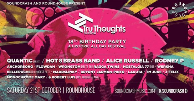 Preview: Tru-Thoughts Recordings 18th Birthday Party @ Roundhouse (London, 21st October 2017)