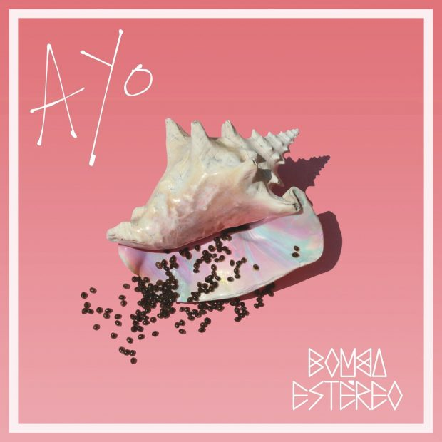 Album Review: Bomba Estéreo – Ayo [Sony Music Latin]