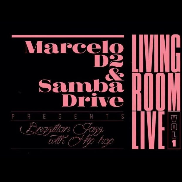Album Review: Marcelo D2 & SambaDrive – Living Room Live Vol.1