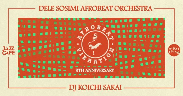 Preview: Afrobeat Vibration 9th Anniversary With The Dele Sosimi Afrobeat Orchestra @ The Jazz Café (London, 15th December 2017)