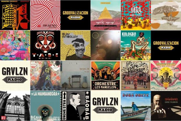 Mixes: Groovalizacion Radio Best Albums 2017