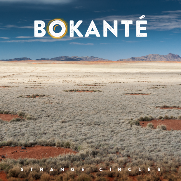 Album Review: Bokanté – Strange Circles  [GroundUP Music; September 2017]