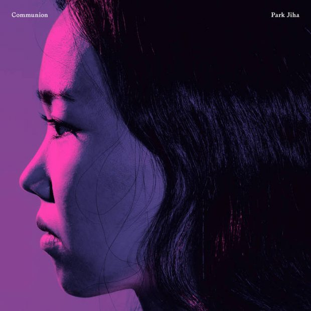 Album Review: Park Jiha – Communion [Tak:til; March 2018]