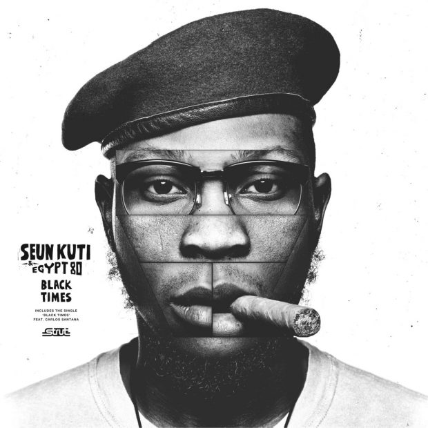 Album Review: Seun Kuti & Egypt 80 – Black Times [Strut Records; 2nd March 2018]