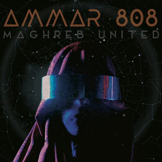 Album Review: Ammar 808 – Maghreb United [Glitterbeat Records; June 2018]
