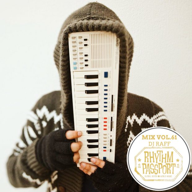 Mixes: Rhythm Passport Vol.61 – DJ Raff