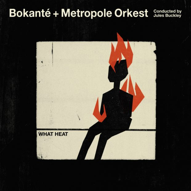 Album Review: Bokanté and Metropole Orkest – What Heat [Real World Records; 28th September 2018]