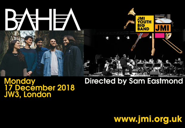 Preview: Next:Gen Jazz – Bahla and the JMI Youth Big Band @ JW3 (London; Monday 17th December 2018)
