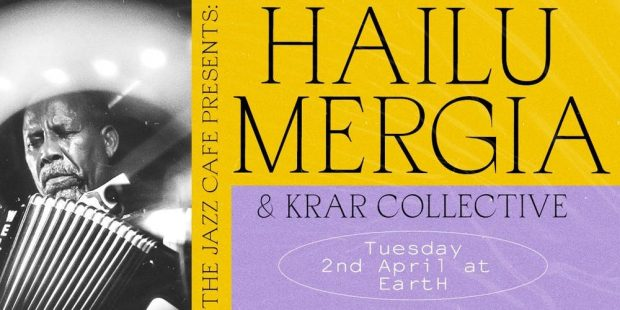 Preview: Hailu Mergia + Krar Collective @ EartH (London; Tuesday 2nd April 2019)