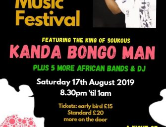 Preview: London Soukous Music Festival w/ Kanda Bongo Man @ Rich Mix (London; Saturday 17th August 2019)