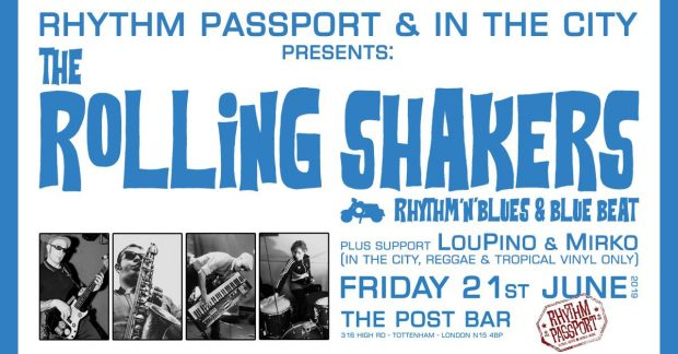 Preview: The Rolling Shakers + DJ Lou Pino & Mirko Suedehead @ The Post Bar (London; Friday 21st June 2019)