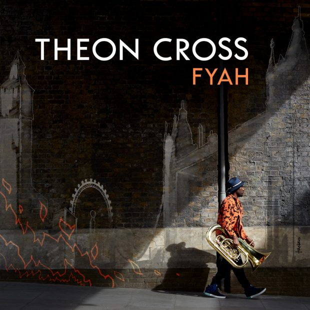 Album Review: Theon Cross – Fyah [Gearbox Records; February 2019]
