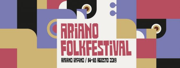 Playlist: ArianoFolk Festival 2019 (Ariano Irpino, Italy; Wednesday 14th to Sunday 18th August 2019)