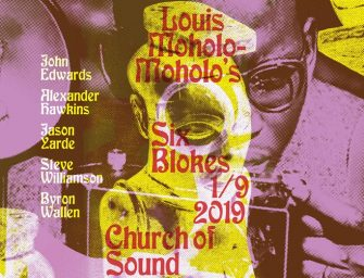 Preview: Louis Moholo-Moholo's Six Blokes @ Church of Sound (London; Sunday 1st Sep 2019)