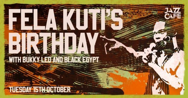 Preview: Bukky Leo & Egypt 80 present The Legacy of Fela Kuti @ The Jazz Café (London; Tuesday 15th October)