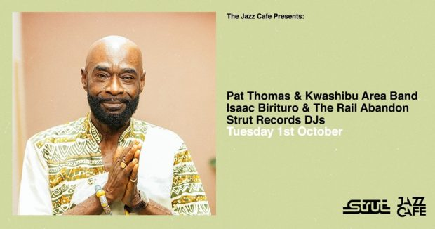Preview: Pat Thomas and the Kwashibu Area Band @ The Jazz Cafe (London; Tuesday 1st October 2019)