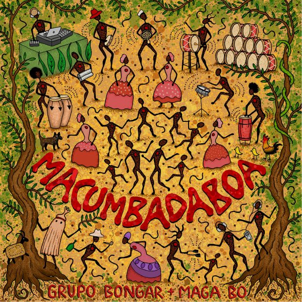 Album Review: Grupo Bongar + Maga Bo – Macumbadaboa (Kafundó Records; October 2019)