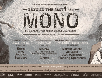 Preview: MONO with The Platinum Anniversary Orchestra + Alcest – Celebrating 20 Years of MONO @ Barbican Centre (London; Saturday 14th December 2019)