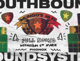 Preview: Mungo's Hi-Fi @ Phonox (London; Wednesday 4th March 2020)
