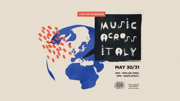 LIVE: Music Across Italy (Saturday 30th & Sunday 31st May 2020)