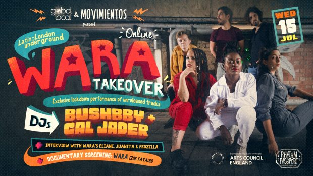 Preview: Latin-London Underground – Wara Takeover! (Wednesday 15th July 2020)