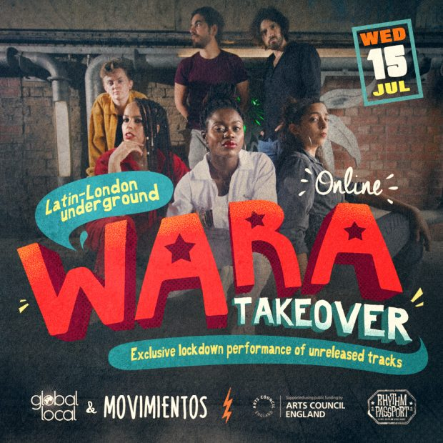 LIVE: Latin-London Underground – Wara Takeover!