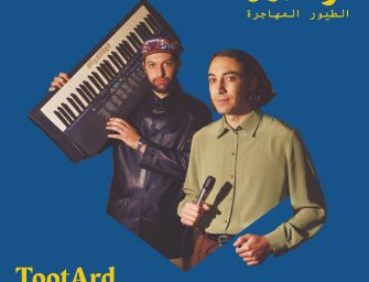 Album Review: TootArd – Migrant Birds [Glitterbeat Records; May 2020]