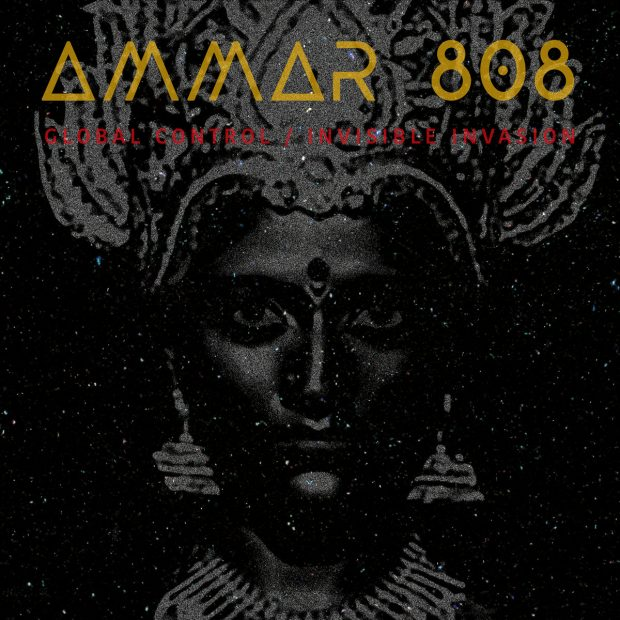 Album Review: Ammar 808 – Global Control / Invisible Invasion [Glitterbeat Records; September 2020]