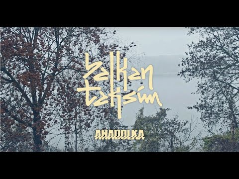 Daily Discovery: Balkan Taksim — Anadolka (Official Video)