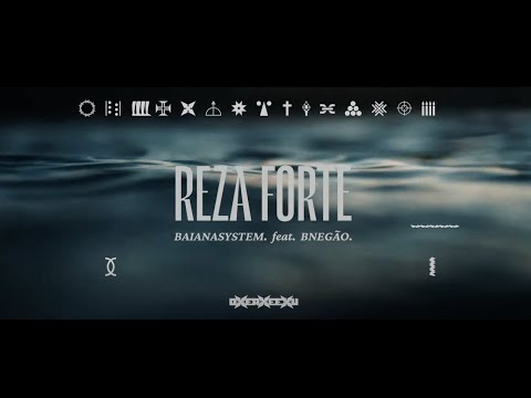 Daily Discovery: Reza Forte – BaianaSystem Feat. BNegão