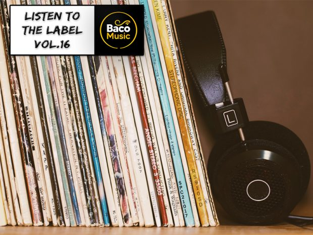 Podcast: Listen to the Label Vol.16 – Baco Music (April 2021)