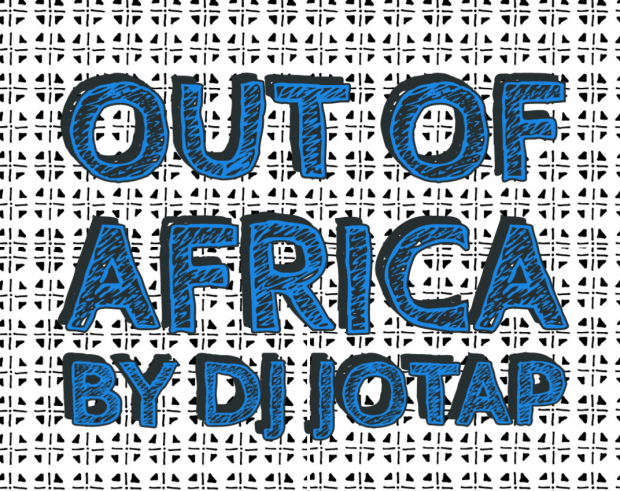 Podcast: Out Of Africa (August 2021)