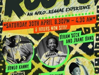 Preview: ROOTS – An Afro-Reggae Experience with Biram Seck, Bongo Kanny & Empress Imani @ Fox & Firkin (London, 30th April 2016)