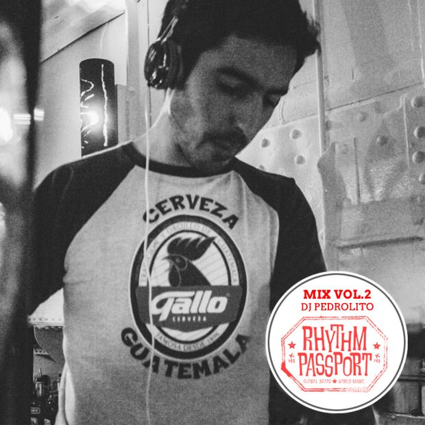 Mixes: Rhythm Passport Vol.2 – DJ Pedrolito