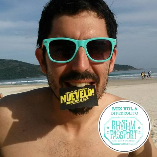 Mixes: Rhythm Passport Vol.6 – DJ Pedrolito