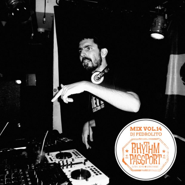 Mixes: Rhythm Passport Vol.14 – DJ Pedrolito