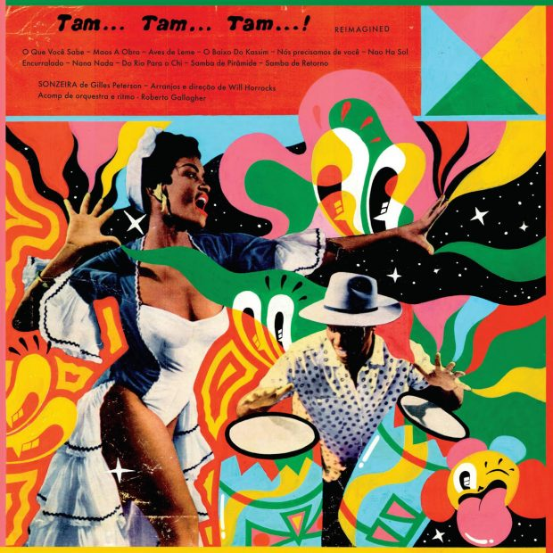 Album Review: Gilles Peterson Presents Sonzeira – Tam… Tam… Tam…! Reimagined [Brownswood Recordings – July 15, 2016]