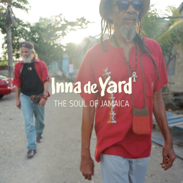 Album Review: Inna de Yard – The Soul of Jamaica [Chapter Two Records, 10th March 2017]