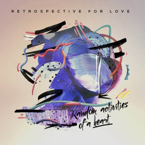 Album Review: Retrospective for Love – Random Activities of a Heart [Wormfood Records, 10th March 2017]