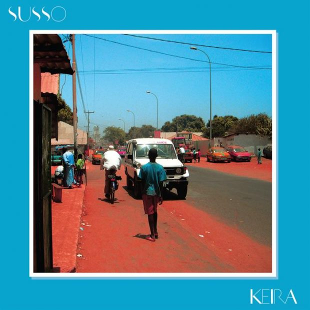Album Review: Susso – Keira [Soundway Records, 16th September 2016]